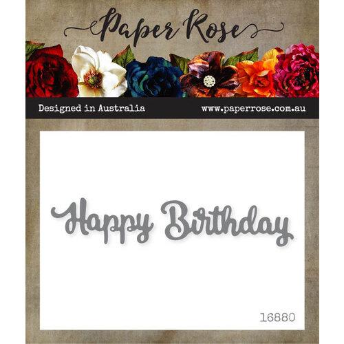 Paper Rose - Dies - Happy Birthday - Small