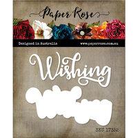 Paper Rose - Dies - Wishing Layered 1