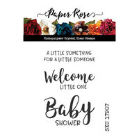 Paper Rose - Clear Photopolymer Stamps - Baby Sentiments One