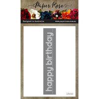 Paper Rose - Dies - Happy Birthday Stitched