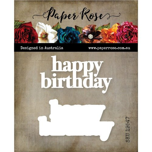 Paper Rose Chunky Happy Birthday die