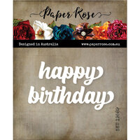 Paper Rose - Dies - Happy Birthday Chunky Script