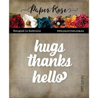 Paper Rose - Dies - Hugs Thanks Hello Chunky Script