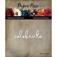 Paper Rose - Dies - Celebrate Fine Script