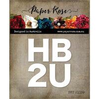 Paper Rose - Dies - HB2U
