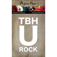 Paper Rose - Dies - TBH U