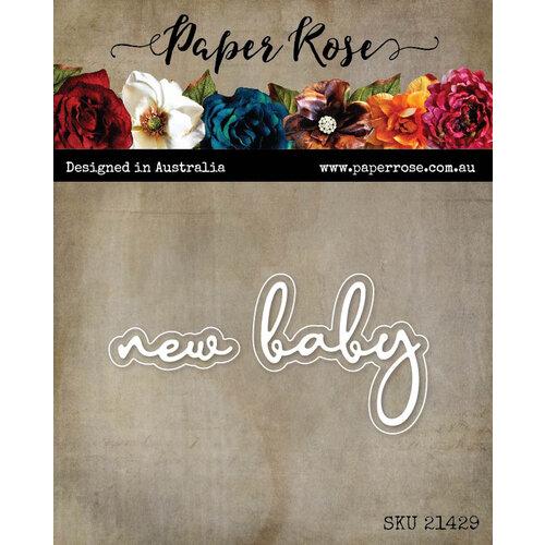 Paper Rose - Dies - New Baby Fine Script
