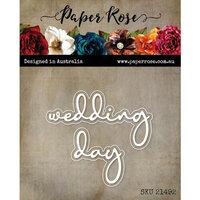 Paper Rose - Dies - Wedding Day Fine Script Layered Word