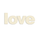 Prima - Donna Downey Collection - Fabric Stitched Paintable Words - Love