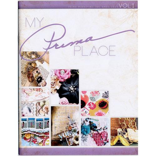 Prima - My Prima Place Idea Book - Volume 1