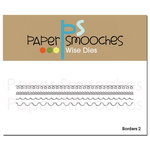Paper Smooches - Dies - Borders 2