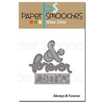 Paper Smooches - Dies - Always and Forever