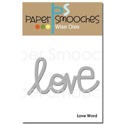 Paper Smooches - Dies - Love Word