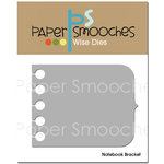 Paper Smooches - Dies - Notebook Bracket