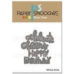 Paper Smooches Birthday Words Dies
