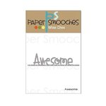Paper Smooches - Dies - Awesome