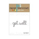 Paper Smooches - Dies - Get Well 2