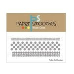 Paper Smooches - Dies - Polka Dot Borders