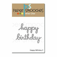 Paper Smooches - Dies - Happy Birthday 2