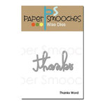 Paper Smooches - Dies - Thanks Word