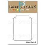 Paper Smooches - Dies - Crystal Clear 2