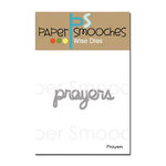 Paper Smooches - Dies - Prayers