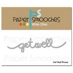 Paper Smooches - Dies - Get Well Phrase