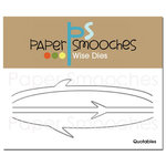 Paper Smooches - Dies - Quotables