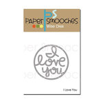 Paper Smooches - Dies - I Love You