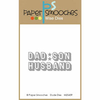 Paper Smooches - Dies - Dude