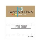 Paper Smooches - Dies - Let It Snow