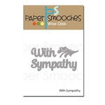Paper Smooches - Dies - With Sympathy