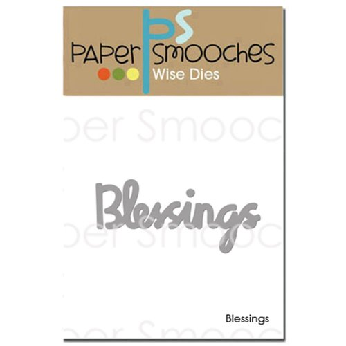 Paper Smooches - Dies - Blessings