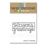 Paper Smooches - Christmas - Dies - Season's Greetings