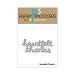 Paper Smooches - Dies - Heartfelt Thanks