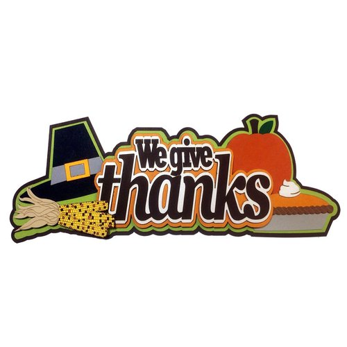 Paper Wizard - Die Cuts - We Give Thanks Title