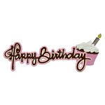 Paper Wizard - You Say Its Your Birthday Collection - Die Cuts - Happy Birthday - Frosting Title - Pink