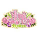 Paper Wizard - Die Cuts - Moms the Word