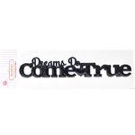 Queen and Company - Magic Collection - Headliners - Self Adhesive Epoxy Title - Dreams Come True