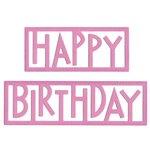 Lifestyle Crafts - Die Cutting Template - Happy Birthday