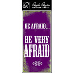 Quick Quotes - Halloween Collection - Color Vellum Quote Strip - Be AfraidÂ…