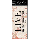 Quick Quotes - Fall Collection - Color Vellum Quote Strip - Live in the Moment