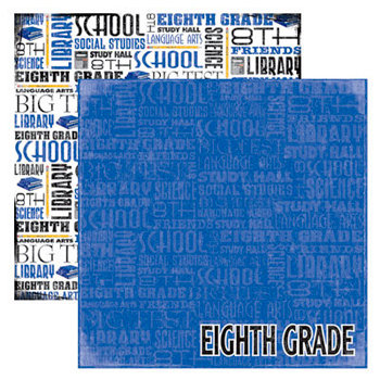Reminisce - Making the Grade Collection - 12 x 12 Double Sided Paper - Eighth Grade