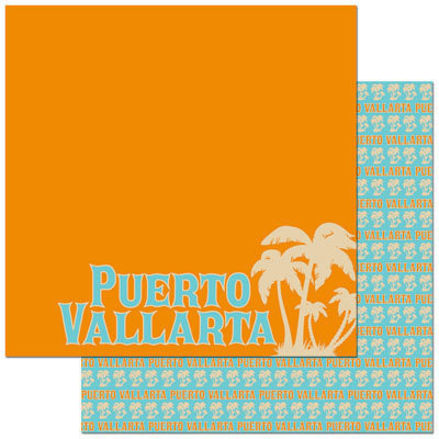 Reminisce - Passports Collection - 12 x 12 Double Sided Paper - Puerto Vallarta