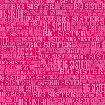 Reminisce - 12 x 12 Paper - Big Sister Word