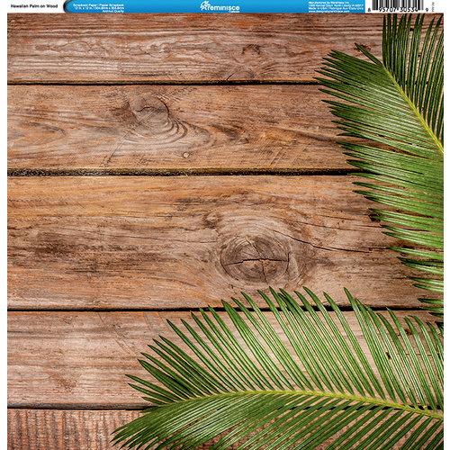 Reminisce - Hawaii Collection - 12 x 12 Single Sided Paper - Hawaiian Palm on Wood
