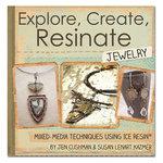 Ranger Ink - Explore, Create, Resinate Jewelry