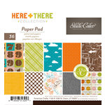 American Crafts - Studio Calico - Here and There Collection - 6 x 6 Paper Pad