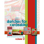 Scrapbook Generation Publishing - Sketches for Cardmaking - Volume 2