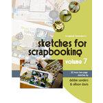Scrapbook Generation Publishing - Sketches for Scrapbooking - Volume 7